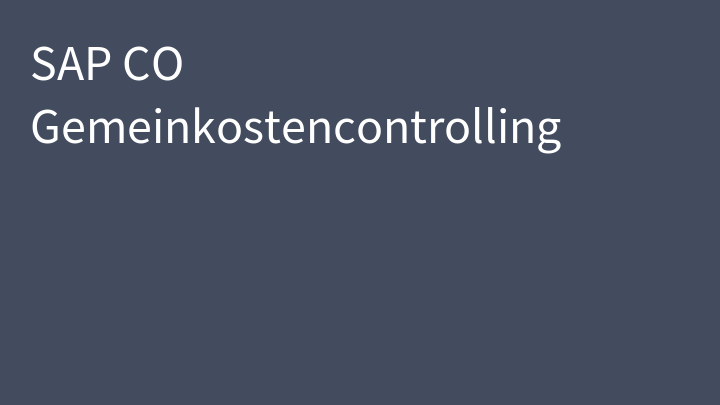 SAP CO Gemeinkostencontrolling