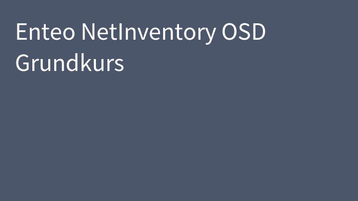 Enteo NetInventory OSD Grundkurs