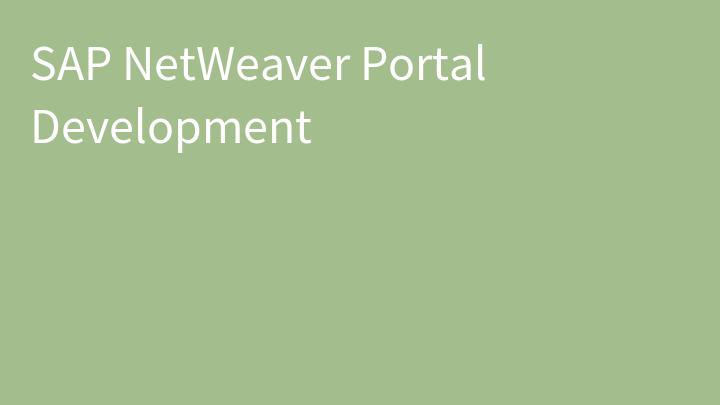 SAP NetWeaver Portal Development