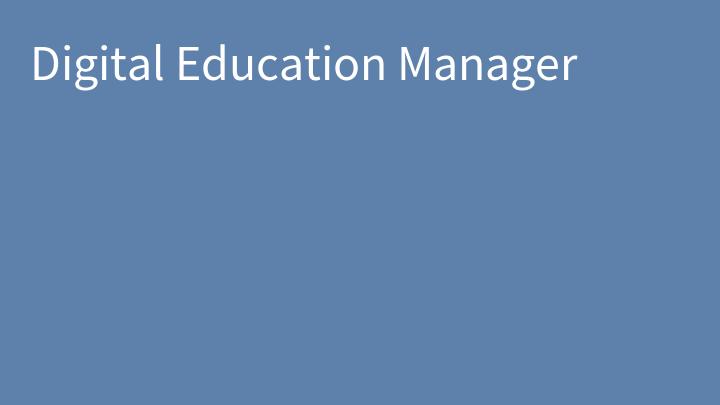 Digital Education Manager