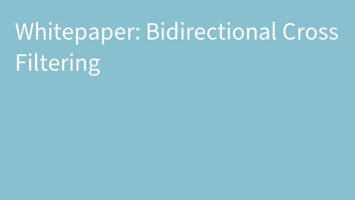 Whitepaper: Bidirectional Cross Filtering