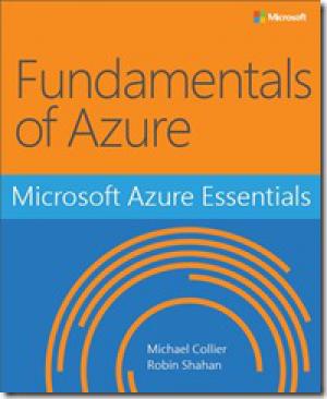 Free ebook: Microsoft Azure Essentials Fundamentals of Azure