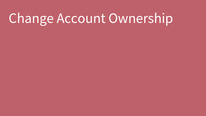 Change Account Ownership