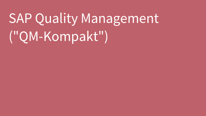 SAP Quality Management (