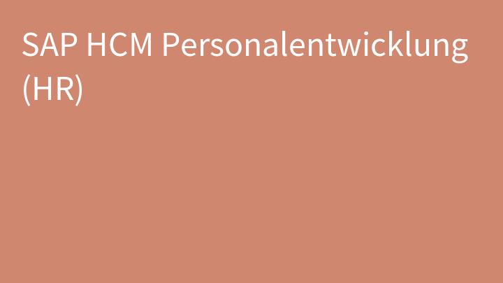 SAP HCM Personalentwicklung (HR)
