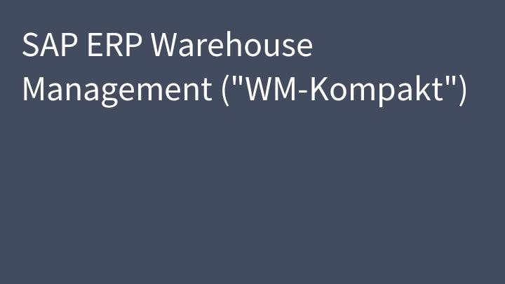 SAP ERP Warehouse Management (