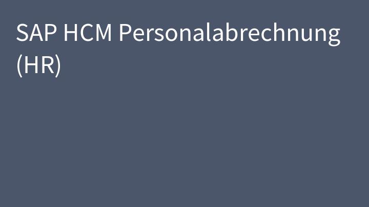 SAP HCM Personalabrechnung (HR)