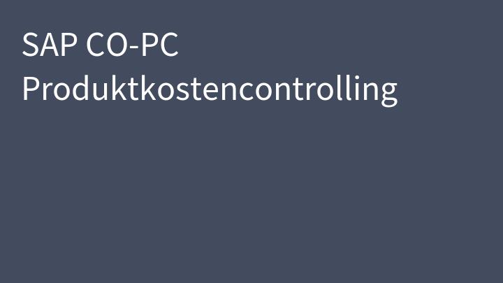 SAP CO-PC Produktkostencontrolling